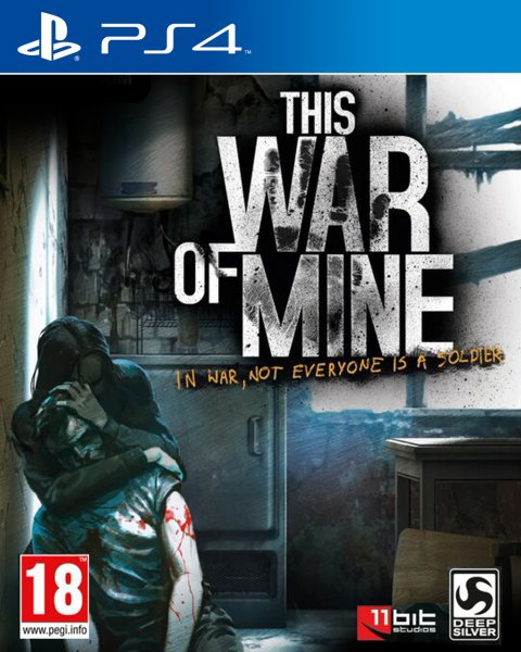THIS WAR OF MINE THE...